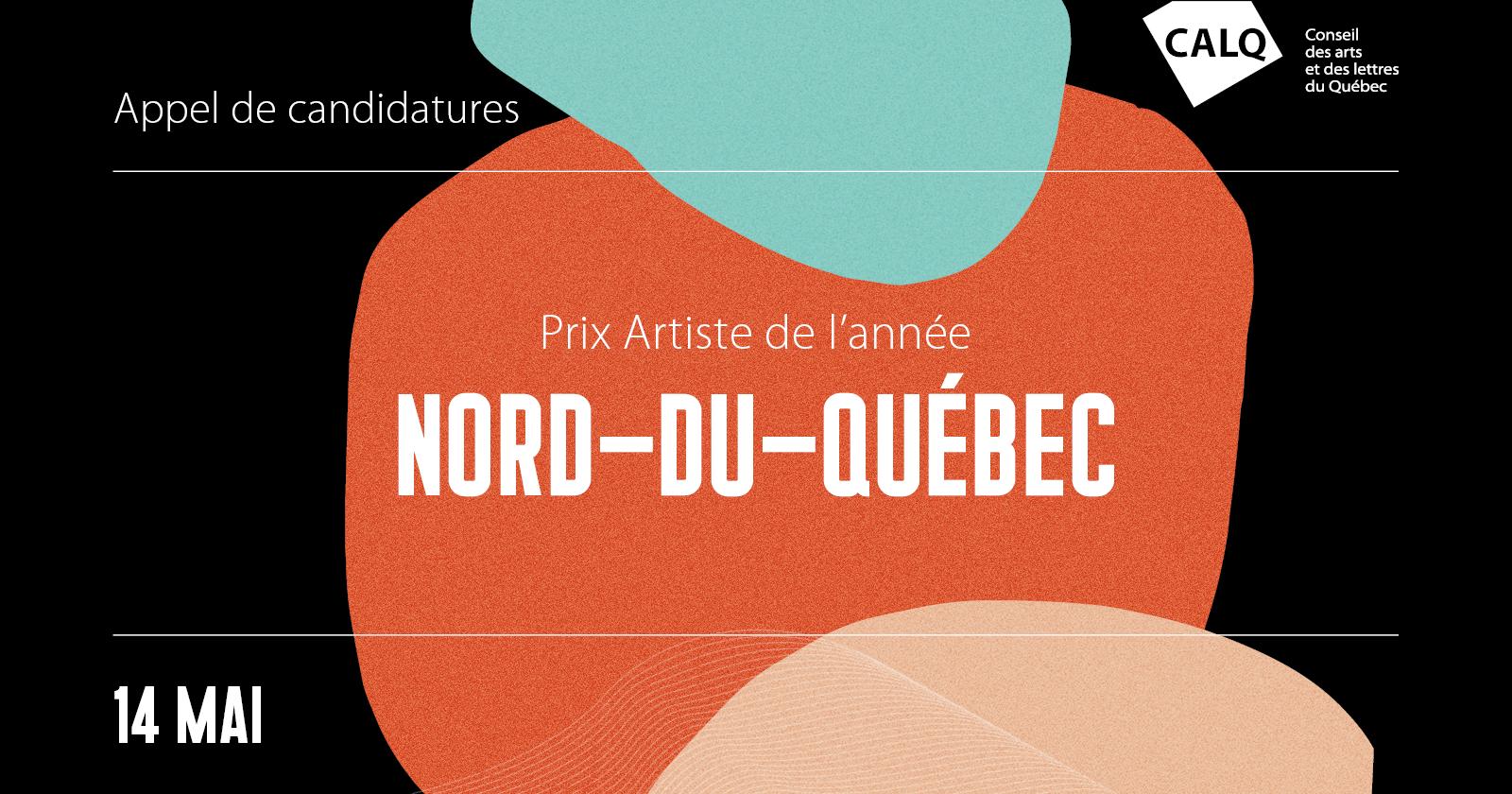 CALQ_AppelPrixArtiste_Nord-du-Quebec_1200x630